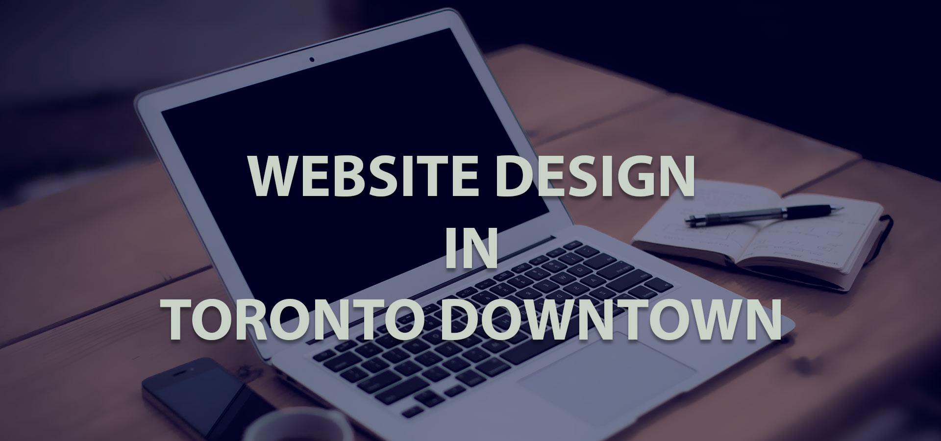 Website Design Downtown Toronto