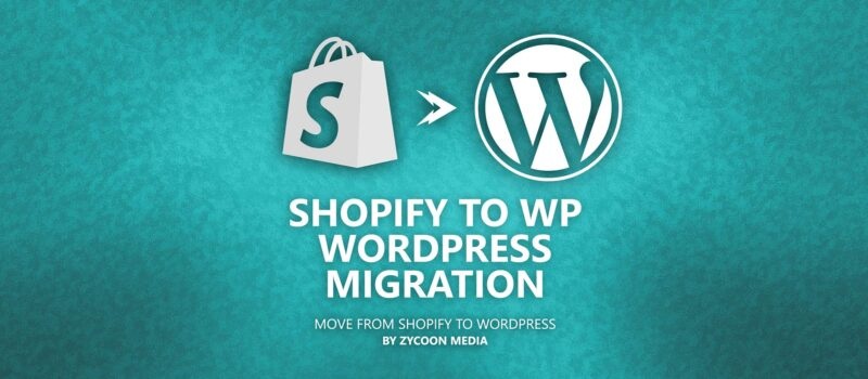 Shopify Wordpress Migration